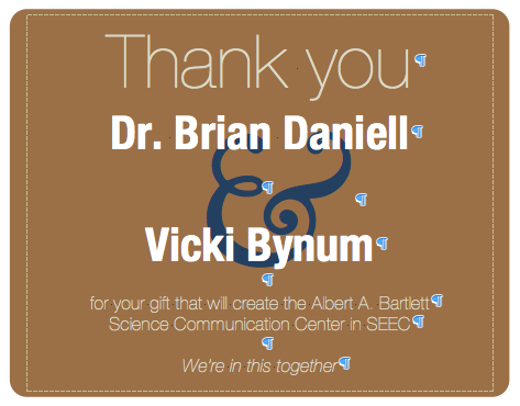 Thank you Dr. Brian Daniell and Vicki Bynum for your generous gift.
